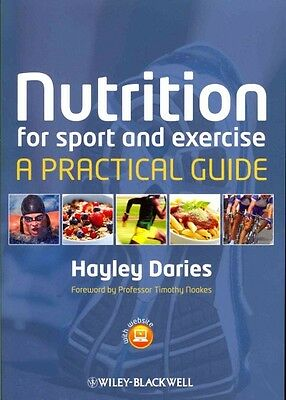 Nutrition for Sport and Exercise, Hayley Daries
