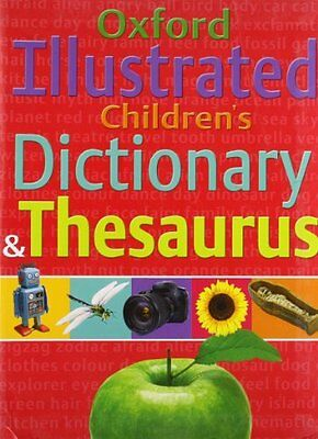 Oxford Illustrated Children's Dictionary and Thesaurus, Oxford University Press