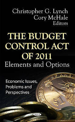 The Budget Control Act of 2011, Christopher G. Lynch