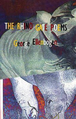 Rhino Gate Poems, George Ellenbogen
