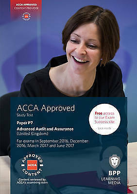 ACCA P7 Advanced Audit and Assurance (UK): Study Text, Good Condition Book, BPP