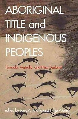Aboriginal Title and Indigenous Peoples, Louis A. Knafla