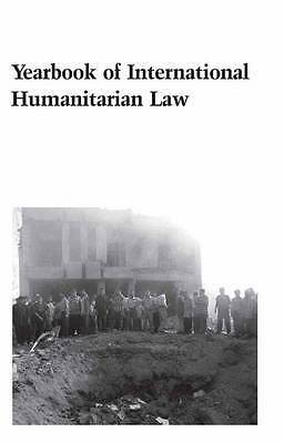 Yearbook of International Humanitarian Law - 2003: Volume 6, 2003 2003: v. 6, Ti