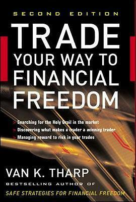 Trade Your Way to Financial Freedom, Tharp, Van K.