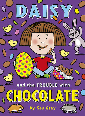 Daisy and the Trouble with Chocolate, Kes Gray