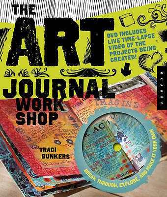 The Art Journal Workshop, Traci Bunkers