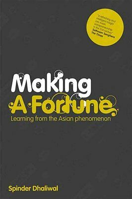 Making a Fortune, Spinder Dhaliwal