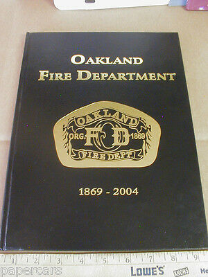 Oakland California CA Fire Dept Station Firefighters 2004 history New Yearbook