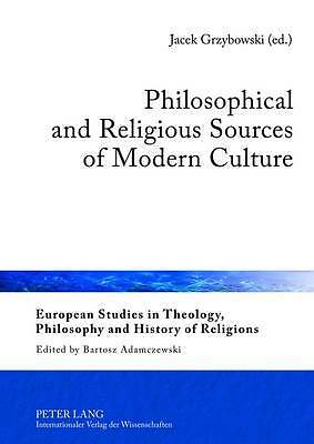 Philosophical and Religious Sources of Modern Culture, Jacek Grzybowski