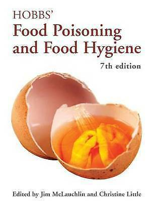 Hobbs' Food Poisoning and Food Hygiene, Seventh Edition, Good Condition Book, ,