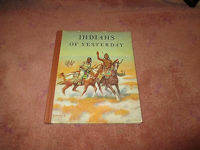 1940 Indians of Yesterday by Marion Gridley