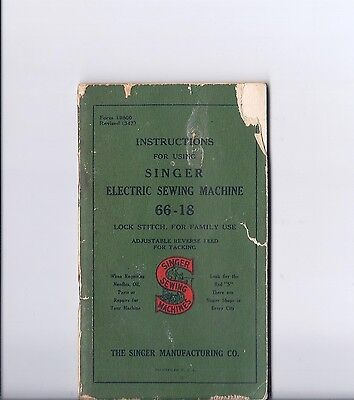 1947 Singer Model 66 Electric Sewing Machine Instruction Manual-- 66-18