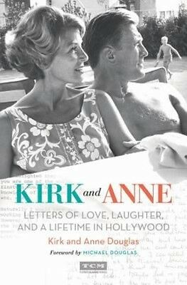 Kirk and Anne by Kirk Douglas Hardcover Book