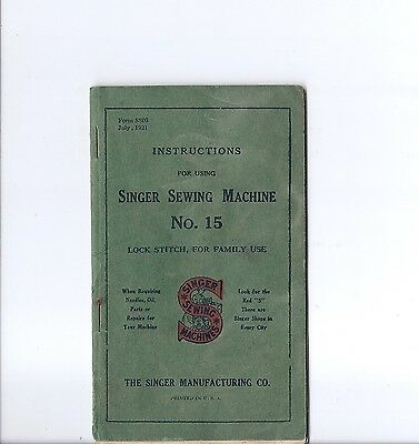 1921 Singer 15 'Tiffany Gingerbread' Treadle Sewing Machine Instruction Manual