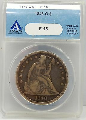 1846 O Seated Liberty Silver Dollar - ANACS Graded Fine15 !!