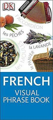 French Visual Phrase (Eyewitness Travel Visual Phrase Book), Dk | Paperback Book