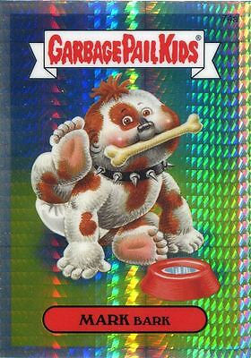 Garbage Pail Kids Chrome Series 2 Prism Refractor Parallel 74a MARK BARK