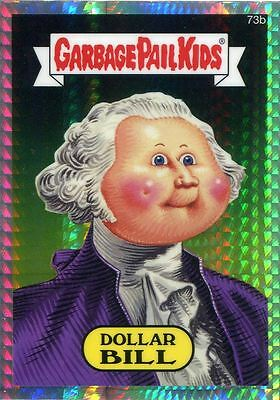 Garbage Pail Kids Chrome Series 2 Prism Refractor Parallel 73b DOLLAR BILL
