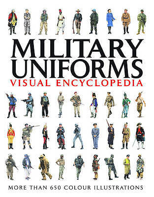 Military Uniforms Visual Encyclopedia, Chris McNab
