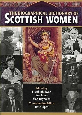 The Biographical Dictionary of Scottish Women: From the Earliest Times to 2004 b