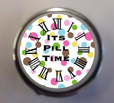 """Printed/Personalised Round Metal Pill Box/Case """" ITS PILL TIME"""" Ideal Gift"""