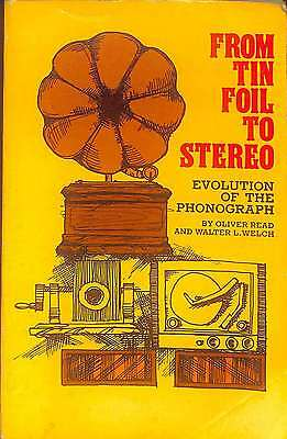 From Tin Foil to Stereo: Evolution of the Phonograph, Good Condition Book, Welch