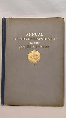 Original 1st Annual of Advertising Art in the United States c.1921 NOT a reprint