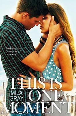 This Is One Moment by Gray, Mila | Paperback Book | 9781447295204 | NEW