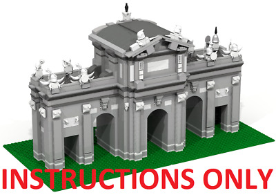 CUSTOM LEGO BUILDING: Alcala Gate/Monuments in Madrid INSTRUCTIONS ONLY.NO PARTS