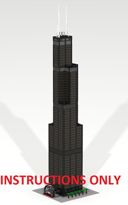 CUSTOM LEGO BUILDING Willis Tower: Chicago Skyscraper INSTRUCTIONS ONLY.NO PARTS
