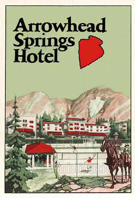 Arrowhead Springs Hotel - Early 1920's Advertising Poster