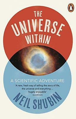 The Universe Within by Shubin, Neil | Paperback Book | 9780141041902 | NEW