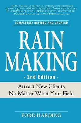 Rainmaking: Attract New Clients No Matter What Your Field, Harding, Ford | Paper