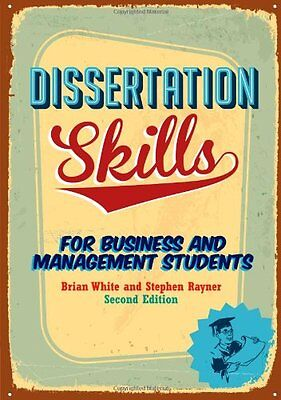 dissertation skills for business and management Thesis typing service dublin dissertation skills for business and management studies dissertation advice com pima homework help.