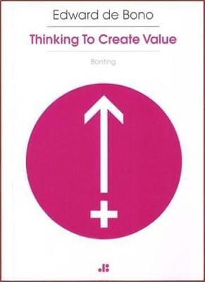 Thinking to Create Value, Bono, Edward De | Paperback Book | 9789995750190 | NEW