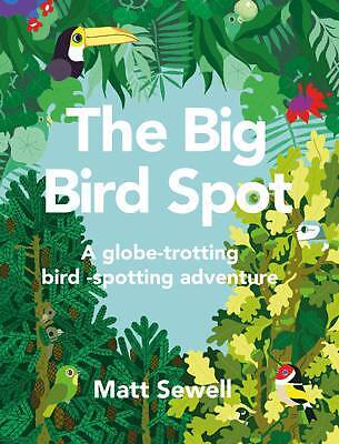 The Big Bird Spot, Matt Sewell