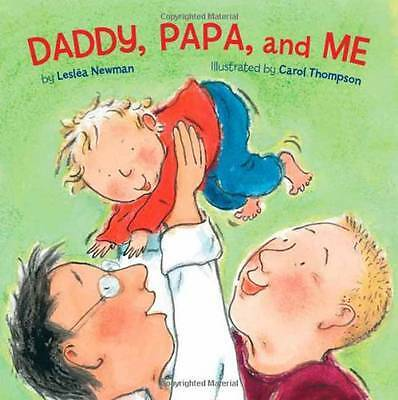 Daddy, Papa and Me, Leslea Newman