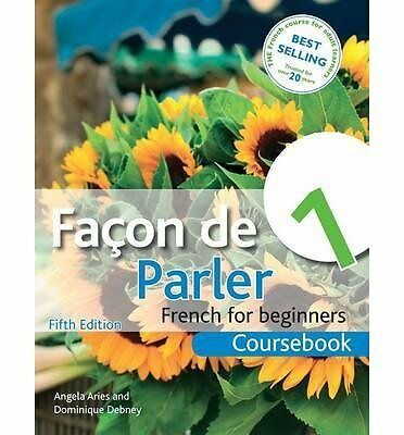 Facon de Parler 1 French for Beginners Coursebook by Debney, Dominique ( Author