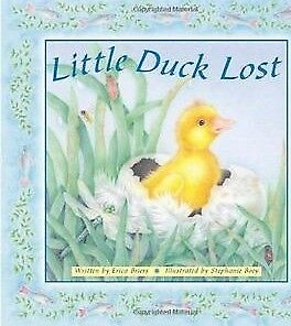 Little Duck Lost, Erica Briers, New