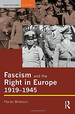 Fascism and the Right in Europe, 1919-45 (Seminar Studies In History), Good Cond