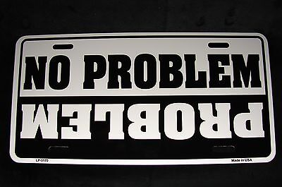 No Problem Metal License Plate Tag For Jeep Suv 4X4 And Trucks