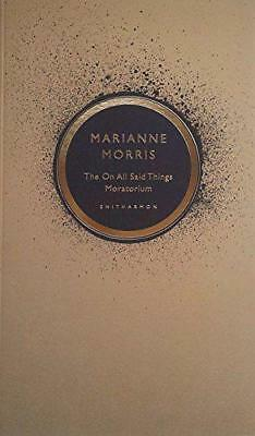 The On All Said Things Moratorium, Morris, Marianne | Paperback Book | 978190758