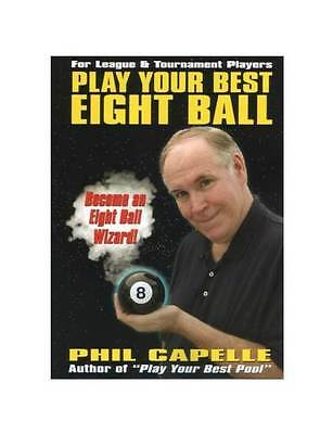 Play Your Best Eight Ball - Pool Players Manual by Phil Capelle [ID 31181]