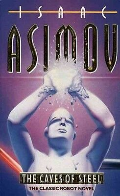 The Caves of Steel by Isaac Asimov Paperback Book