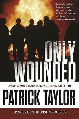 Only Wounded by Taylor, Patrick | Paperback Book | 9780765335234 | NEW