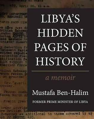Libya's Hidden Pages of History: A Memoir, Halim, Mustafa Ben | Paperback Book |