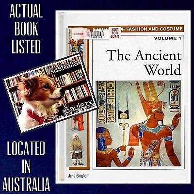 A History Of Fashion And Costume Vol 1 The Ancient World Facts On File Hardcover