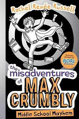 The Misadventures of Max Crumbly by Rachel Renee Russell Paperback Book