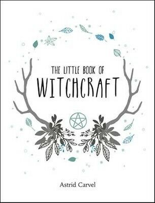 The Little Book of Witchcraft by Astrid Carvel Hardcover Book
