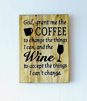 Wall Sign Plaque Handmade Reclaimed Wooden pallet sign God Grant Me Coffee Theme